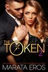 The Token 2 (The Token, #2)
