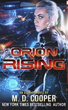 Orion Rising (The Orion War #3) by M.D. Cooper