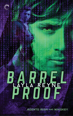 Barrel Proof by Layla Reyne