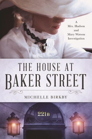 The House at Baker Street:(A Mrs Hudson and Mary Watson Investigation 1)