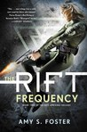 The Rift Frequency (The Rift Uprising Trilogy #2)