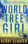 World Tree Girl (Shadow Valley Manor #2)