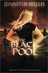 The Black Pool (Valhalla #3)