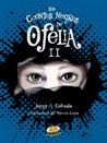 Los cuentos negros de Ofelia II by Jorge A. Estrada