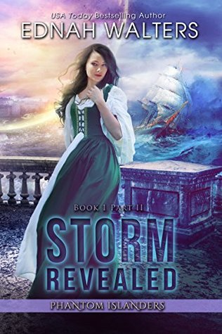 Storm Revealed (Phantom Islanders, Book 1 Part II)