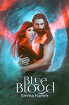 Blue Blood (Series of Blood, #3)