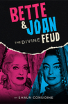 Bette and Joan: T...
