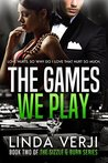 The Games We Play (Sizzle & Burn, #2)