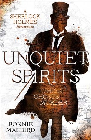 Unquiet Spirits: Whisky, Ghosts, Murder(Sherlock Holmes Adventures 2)