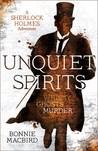 Unquiet Spirits: Whisky, Ghosts, Murder (Sherlock Holmes Adventures #2)