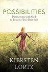 Possibilities by Kiersten Lortz