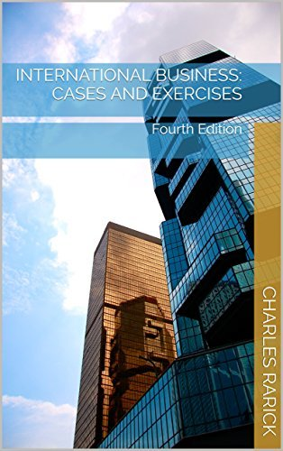 International Business: Cases and Exercises: Fourth Edition