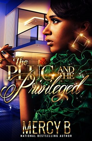 The Plug & The Privileged: The Story of Reign Baylee Jones