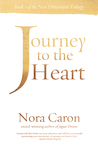 Journey to the Heart: Book 1 in the New Dimensions Trilogy
