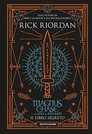 Magnus Chase e gli dei di Asgard - 3. Il libro segreto