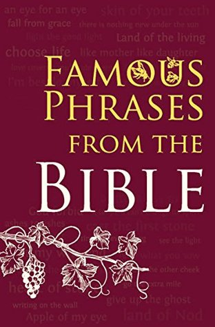 Aaron Wong's Review Of Famous Phrases From The Bible Best Famous Phrases About Life