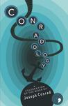 Conradology: A Celebration of the Work of Joseph Conrad
