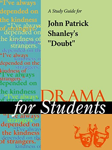 "A Study Guide for John Patrick Shanley's ""Doubt"""