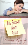 The Post-it Note Affair by Justine Avery