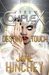 Destiny's Touch (The Complex)