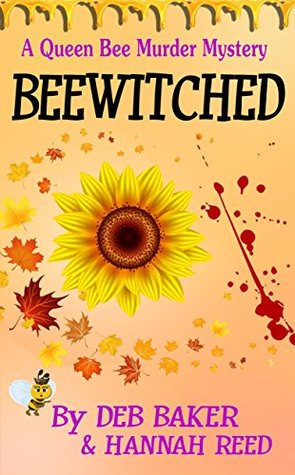 Beewitched (Queen Bee Murder Mysteries, #5)