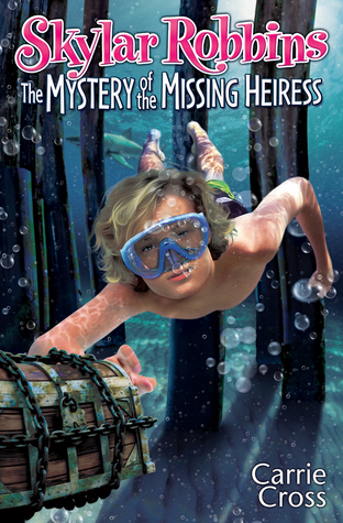The Mystery of the Missing Heiress by Carrie Cross