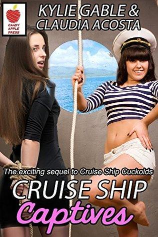 Cruise Ship Captives (Cruise Ship Cuckolds Book 2)
