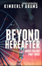 Beyond Hereafter by Kimberly Stedronsky Adams