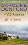 A Death in the Family (Euphemia Martins Mystery #1)
