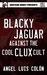 Blacky Jaguar Against the Cool Clux Cult
