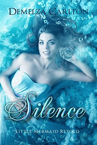 Silence: Little Mermaid Retold (Romance a Medieval Fairytale, #5)