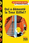 Qui a démonté la tour Eiffel ? by Claudine Aubrun