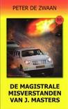 De Magistrale misverstanden van J. Masters by Peter de Zwaan
