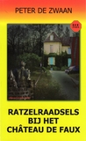Ratzelraadsels bij het château de faux by Peter de Zwaan