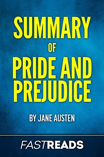 Summary of Pride and Prejudice: by Jane Austen | Includes Key Takeaways & Analysis