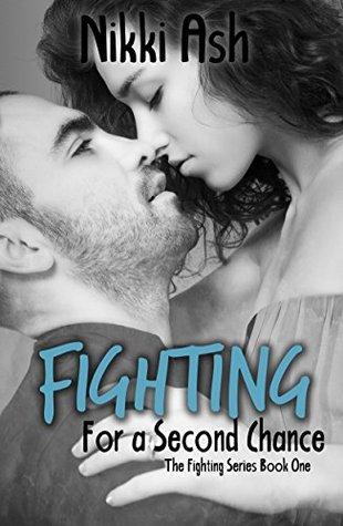 Fighting For a Second Chance (Fighting, #1)