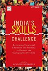 India's Skill Challenge: Reforming Vocational Education and Training to Harness the Demographic Dividend