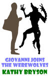 Giovanni Joins The Werewolves