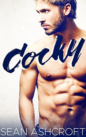 Book Review: Cocky by Sean Ashcroft