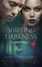 Shifting Darkness (A Forest...