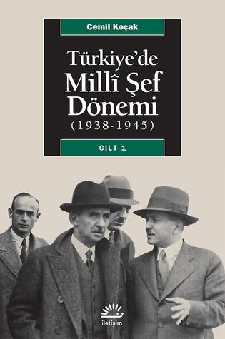 Türkiye'de Milli Şef Dönemi 1 (1938-1945)