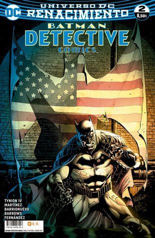 Batman: Detective Comics Núm. 02 (Batman: Detective Comics Renacimiento, #2)