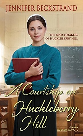 A Courtship on Huckleberry Hill (The Matchmakers of Huckleberry Hill, #8)