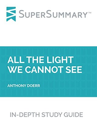 Study Guide: All the Light We Cannot See by Anthony Doerr