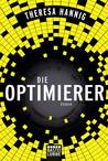 Die Optimierer by Theresa Hannig