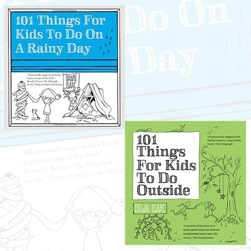 Dawn Isaac 101 Things for Kids to Do 2 Books Bundle Collection (101 Things for Kids to Do on a Rainy Day, 101 Things For Kids To Do Outside)
