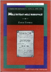 milli-ktisat-milli-burjuvazi-1908-1950