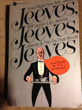 Jeeves, Jeeves, Jeeves(Jeeves 12-14)