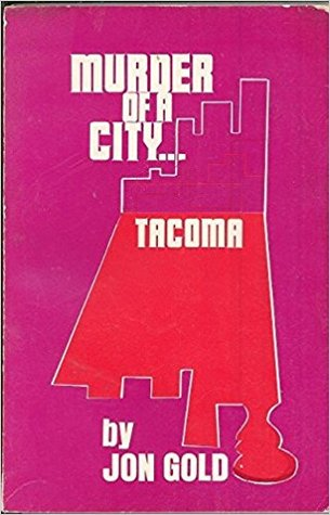 Murder of a City... Tacoma