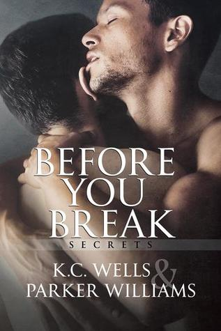 Before You Break (Secrets, #1)